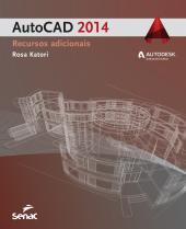 AUTOCAD 2014: RECURSOS ADICIONAIS - 1