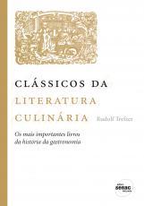 CLASSICOS DA LITERATURA CULINARIA - 1