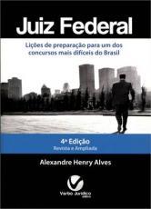 JUIZ FEDERAL- LIÇÕES DE PREPARAÇÃO PARA UM DOS CONCURSOS MAIS DIFÍCEIS DO BRASIL