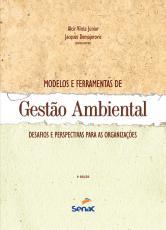 MODELOS E FERRAMENTAS DE GESTAO AMBIENTAL: DESAFIOS E PERSPECTIVAS PARA AS - 3