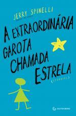 EXTRAORDINARIA GAROTA CHAMADA ESTRELA, A - 1
