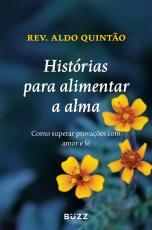 HISTÓRIAS PARA ALIMENTAR A ALMA