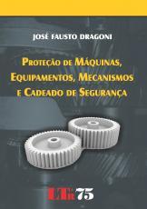 PROTECAO DE MAQUINAS, EQUIPAMENTOS, MECANISMOS E CADEADO DE SEGURANCA - 1