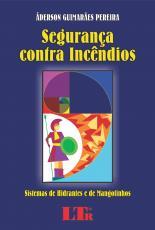 SEGURANCA CONTRA INCENDIOS - SISTEMAS DE HIDRANTES E DE MANGOTINHOS - 1