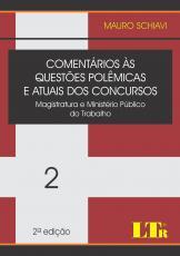 COMENTARIOS AS QUESTOES POLEMICAS E ATUAIS DOS CONCURSOS - VOL. 2 - MAGISTR - 2