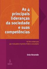 4 PRINCIPAIS LIDERANÇAS DA SOCIEDADE E SUAS COMPET