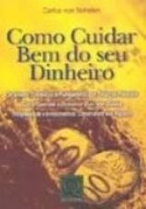 COMO CUIDAR BEM DO SEU DINHEIRO - ORCAMENTO DOMESTICO