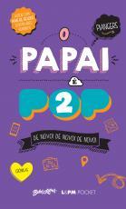 PAPAI É POP 2, O - POCKET