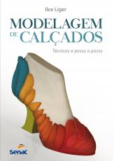 MODELAGEM DE CALÇADOS - TÉCNICAS E PASSO A PASSO