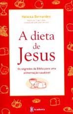 A DIETA DE JESUS