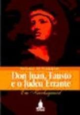 DON JUAN, FAUSTO E O JUDEU ERRANTE - EM KIERKEGAARD - 1