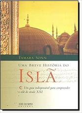 UMA BREVE HISTÓRIA DO ISLÃ
