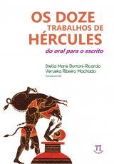 OS DOZES TRABALOS DE HÉRCULES - DO ORAL PARA  ESCRITO
