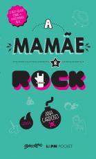 MAMÃE É ROCK, A - POCKET