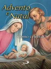 ADVENTO E NATAL - COMO CELEBRAR!