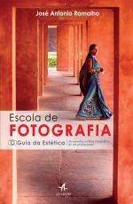 ESCOLA DE FOTOGRAFIA GUIA DA ESTÉTICA
