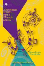 ABORDAGEM PONTES PARA A EDUCAÇÃO MUSICAL, A - APRENDENDO A ARTICULAR