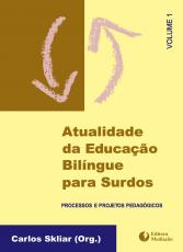ATUALIDADE DA EDUCAÇÃO BILINGUE VOL.1