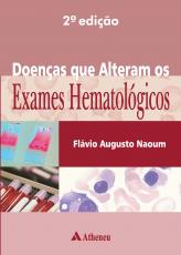 DOENÇAS QUE ALTERAM OS EXAMES HEMATOLÓGICOS