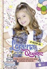 FESTA DE LORENA QUEIROZ, A - VENHA SE DIVERTIR COM A ATRIZ MIRIM FENÔMENO DA TELEVISÃO