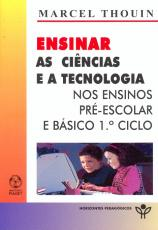 ENSINAR AS CIENCIAS E A TECNOLOGIA NOS ENSINOS...
