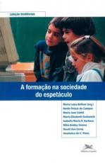 FORMAÇÃO NA SOCIEDADE DO ESPETÁCULO, A