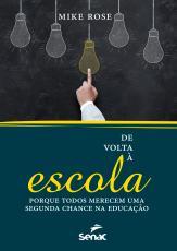 DE VOLTA A ESCOLA - PORQUE TODOS MERECEM UMA SEGUNDA CHANCE NA EDUCAÇÃO