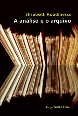 ANÁLISE E O ARQUIVO, A
