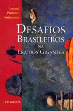 DESAFIOS BRASILEIROS NA ERA DOS GIGANTES