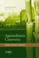 AGROINDUSTRIA CANAVIEIRA - ESTRATEGIAS COMPETITIVAS E MODERNIZACAO