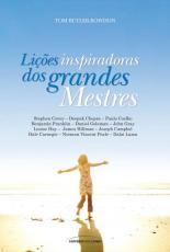 LIÇOES INSPIRADORAS DOS GRANDES MESTRES