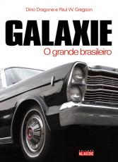 GALAXIE - O GRANDE BRASILEIRO
