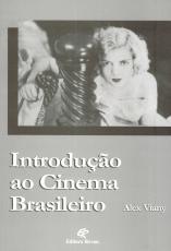 INTRODUÇÃO AO CINEMA BRASILEIRO