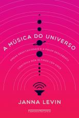 MUSICA DO UNIVERSO, A - ONDAS GRAVITACIONAIS E A