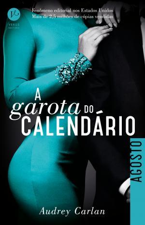 A GAROTA DO CALENDÁRIO: AGOSTO - Vol. 8