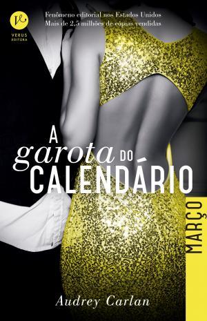 A GAROTA DO CALENDÁRIO: MARÇO - Vol. 3
