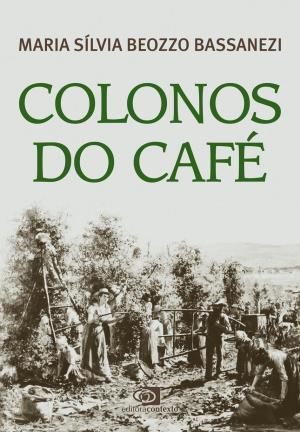 COLONOS DO CAFÉ