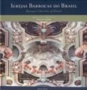 IGREJAS BARROCAS DO BRASIL - EDICAO BILINGUE PORTUGUES/INGLES