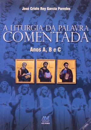 LITURGIA DA PALAVRA ANOS A B C