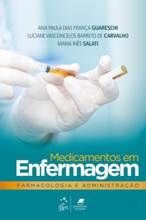MEDICAMENTOS EM ENFERMAGEM FARMACOLOGIA E ADMINISTRACAO