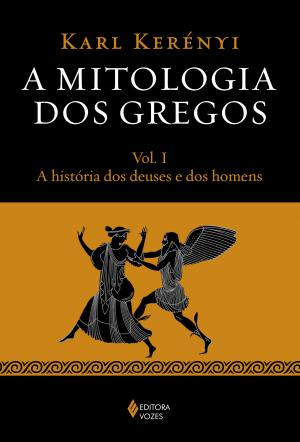 MITOLOGIA DOS GREGOS VOL. I