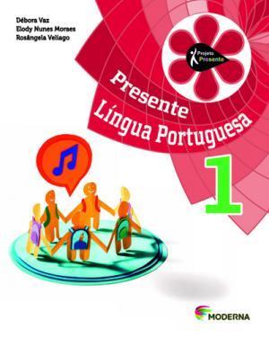 PROJETO PRESENTE - LINGUA PORTUGUESA - 1º ANO