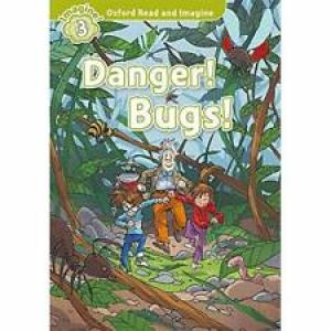 READ AND DISCOVER LEVEL 3 - DANGERL BUGS - 5º ANO
