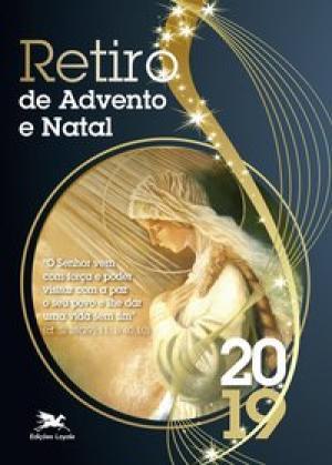 RETIRO DO ADVENTO E NATAL - 2019