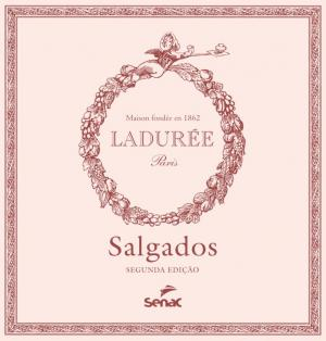 SALGADOS - MAISON LADUREE - 2